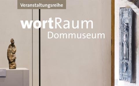 """Veranstaltungsreihe """"WortRaum"""" im Dommuseum Hildesheim"""